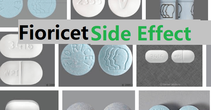 fioricet Side Effects